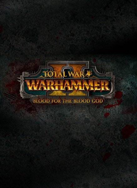 Total War™: WARHAMMER® II – Blood for the Blood God