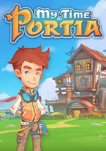 My Time at Portia - Early Access Game